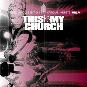 This Is My Church Vol 4 (2017)