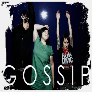 The Gossip Discography (1999-2010)