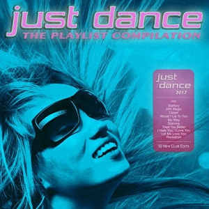 Just Dance 2017 The Playlist Compilation (2017)