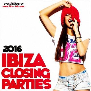 Ibiza Closing Parties (30.09.) (2016)