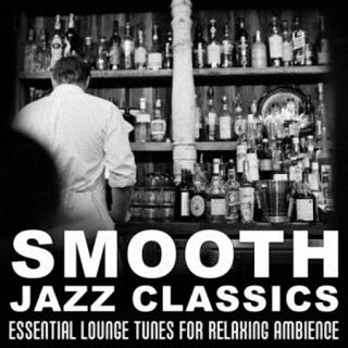 Smooth Jazz Classics (2016)