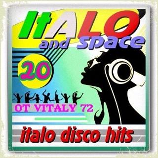 SpaceSynth & ItaloDisco Hits 20 оt Vitaly 72 (2017)