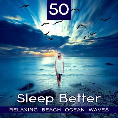 50 Sleep Better Relaxing Beach Ocean Waves (2017)