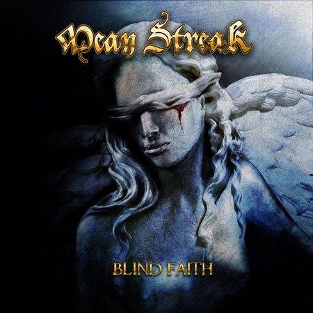 Mean Streak - Blind Faith (2017)