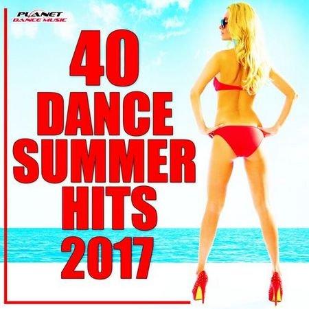 40 Dance Summer Hits 2017 (2017)