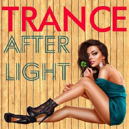 Trance Afterlight Paradise (2017)