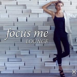 Focus Me Lounge (2016)