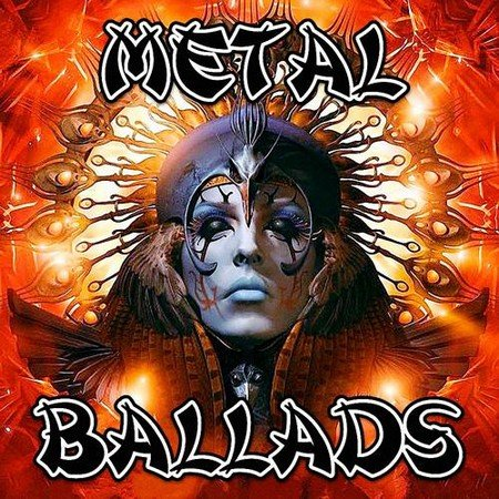 Metal Ballads - Collection (Vol.1-2) (2017)