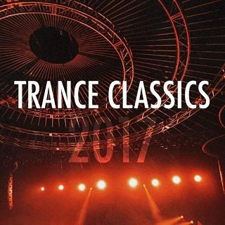Trance Classics 2017 (2017)