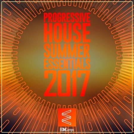 Progressive House Summer Essentials 2017 (2017)