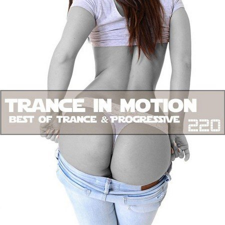 Trance In Motion Vol.220 (2017)