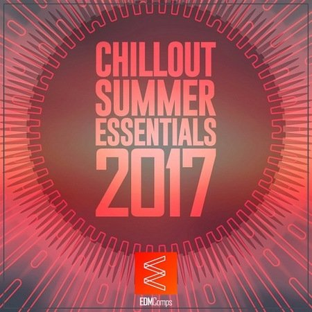 Chillout Summer Essentials 2017 (2017)