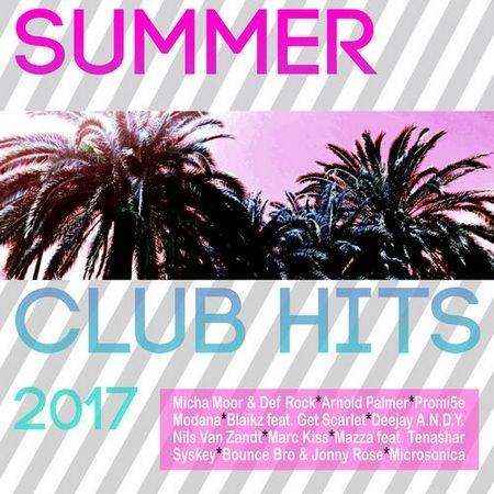 Summer Club Hits 2017 (2017)
