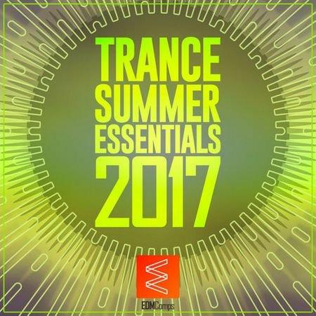 Trance Summer Essentials 2017 (2017)
