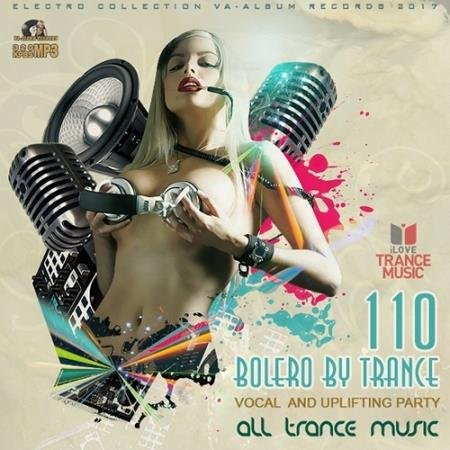 Bolero By Trance: Uplifting And Vocal Trance (2017)