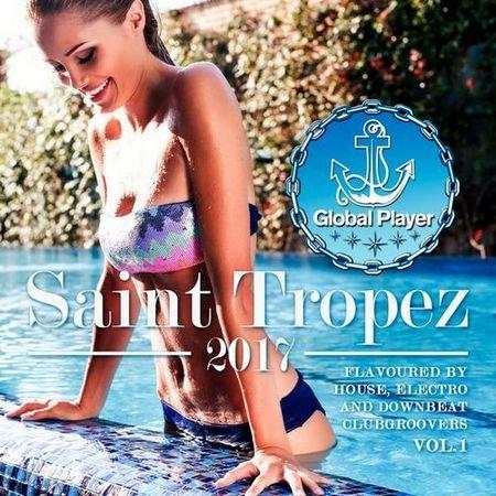 Global Player Saint Tropez 2017 Vol.1 (2017)