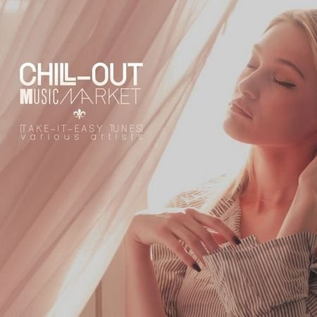 Chill-Out Music Market (Take-It-Easy Tunes) (2017)