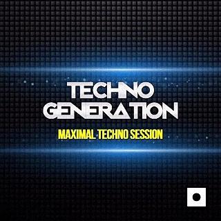 Techno Generation (Maximal Techno Session) (2016)