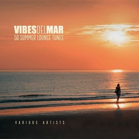 Vibes Del Mar (50 Summer Lounge Tunes) (2017)