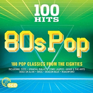 100 Hits 80s Pop (2017)