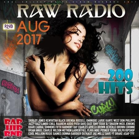 Raw Radio: 200 Hits Rap Hip RnB (2017)