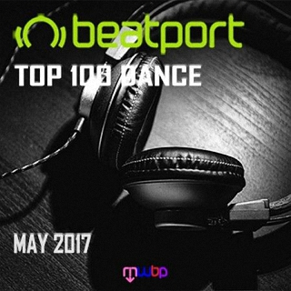 Beatport Top 100 Dance (May 2017) (2017)