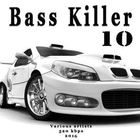 Bass Killer 10 (2017)