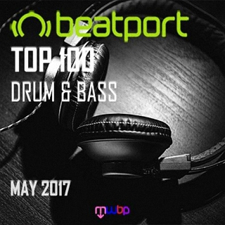 Beatport Top 100 Drum and Bass (May 2017) (2017)
