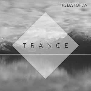 Best of LW Trance (2017)