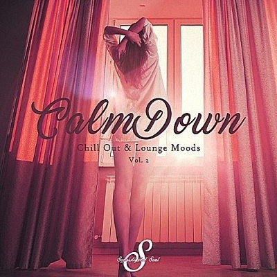 Calm Down (Chill Out & Lounge Moods) Vol.2 (2017)