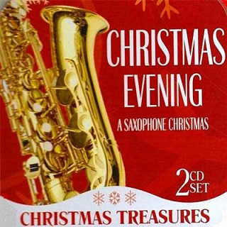 Christmas Evening (A Saxophone Christmas) (2009)