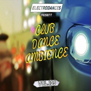 Club Dance Ambience vol.109 (2017)