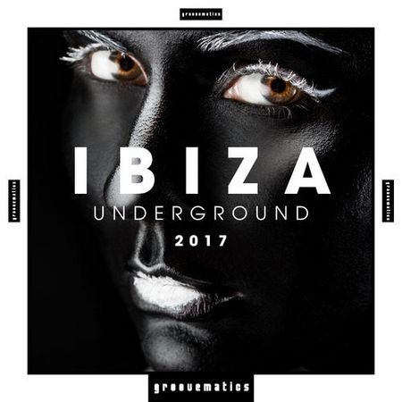 IBIZA Underground 2017 (2017)