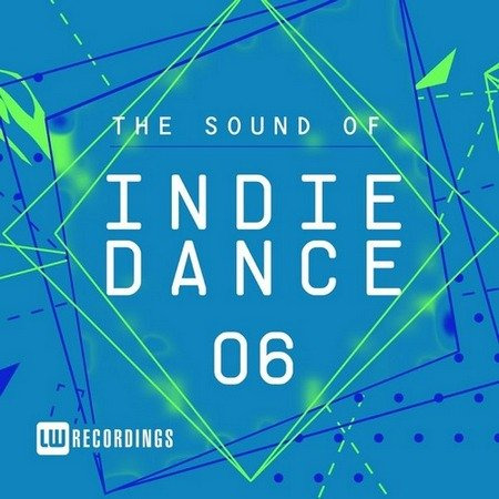 The Sound Of Indie Dance Vol.06 (2017)