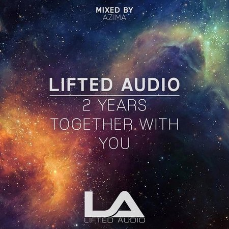Lifted Audio 2 Years Together With You (2017)