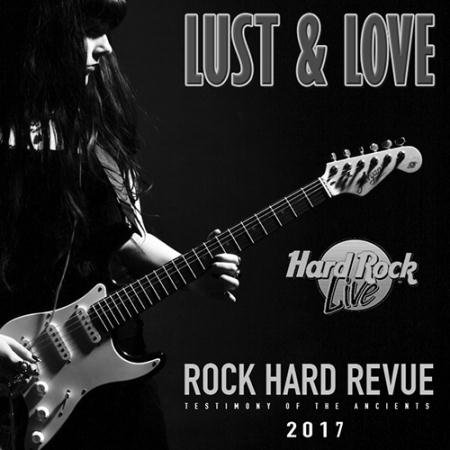 Lust And Love: Rock Hard Revue (2017)