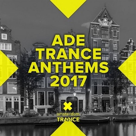 ADE Trance Anthems (2017)