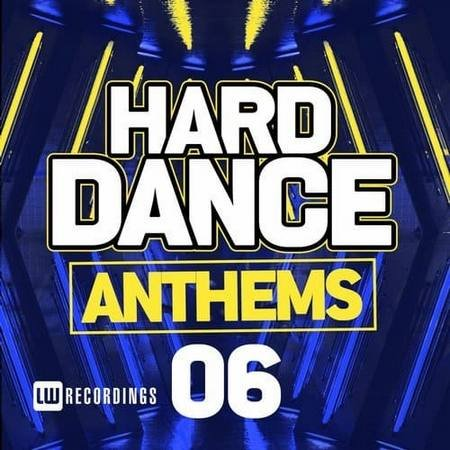 Hard Dance Anthems Vol.06 (2017)