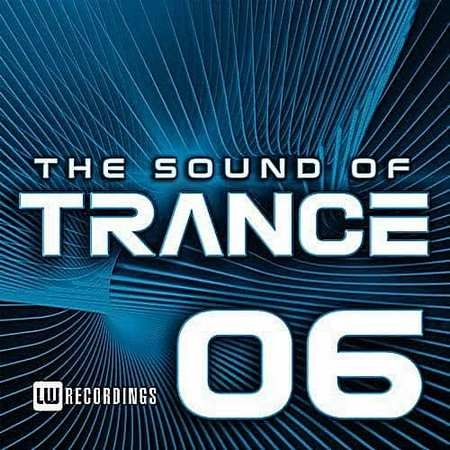The Sound Of Trance Vol.06 (2017)