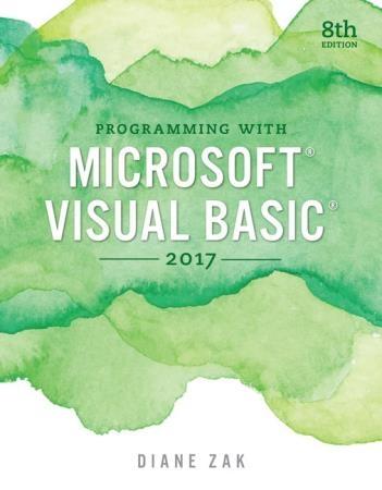 Diane Zak - Programming with Microsoft Visual Basic 2017