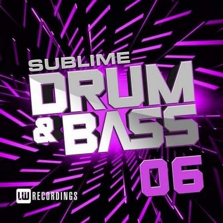 Sublime Drum & Bass Vol.06 (2017)