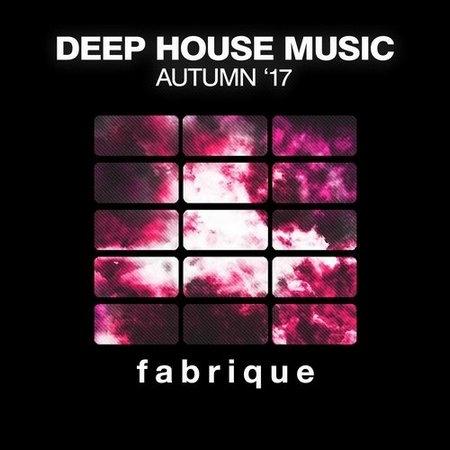Deep House Music (Autumn 17) (2017)