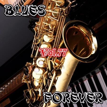 VA - Blues Forever, Vol.77 (2017)