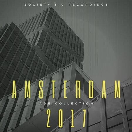 Amsterdam 2017: ADE Collection (2017)