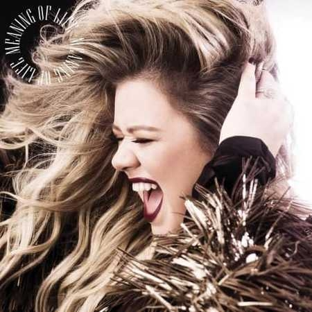 Kelly Clarkson - Meaning of Life (2017) FLAC