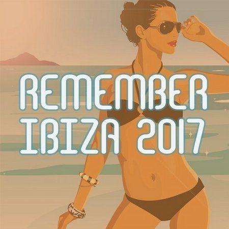 Remember Ibiza 2017 (2017)