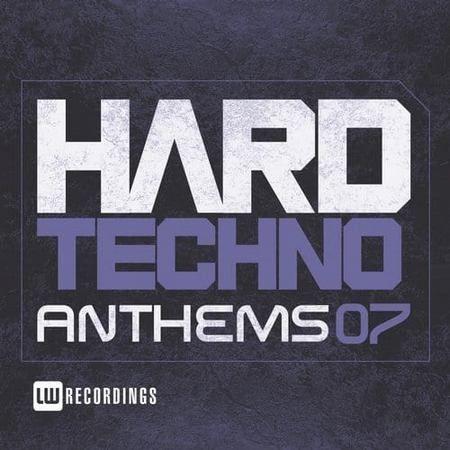 Hard Techno Anthems Vol.07 (2017)