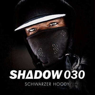 Shadow030 - Schwarzer Hoody (2017) [320 kbps + FLAC]