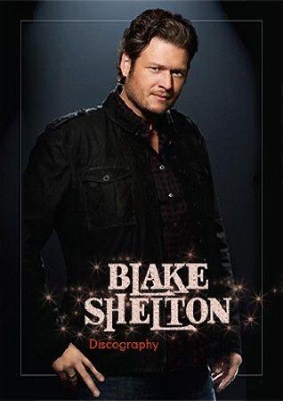 Blake Shelton - Discography (2001-2017)