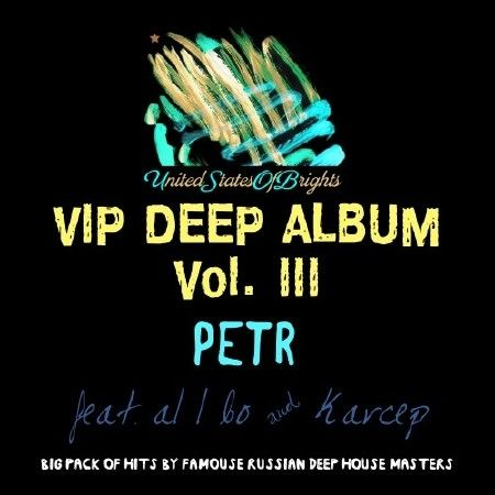 Petr & al l bo - Vip Deep Album Vol. III (2017) FLAC